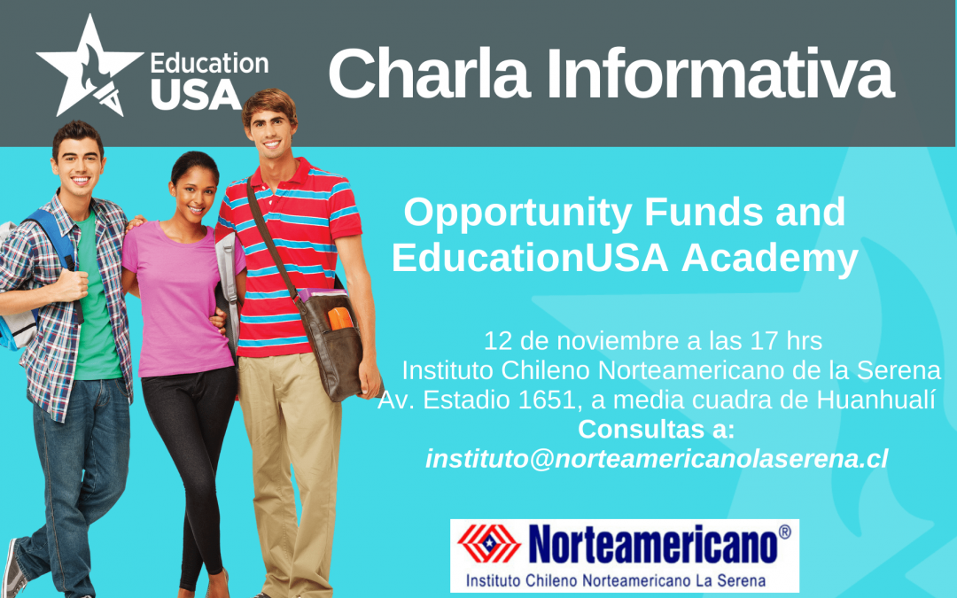 La Serena: Opportunity Funds and EducationUSA Academy